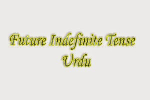 future indefinite tense in urdu