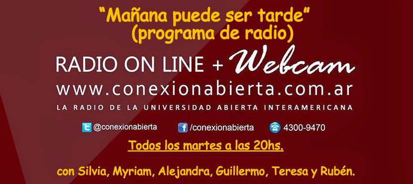 """""""Mañana puede ser tarde"""" (Programa de Radio)"""