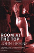 http://www.bibliofreak.net/2013/02/review-room-at-top-by-john-braine.html