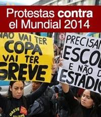 Brasil: Protestas contra el Mundial 2014