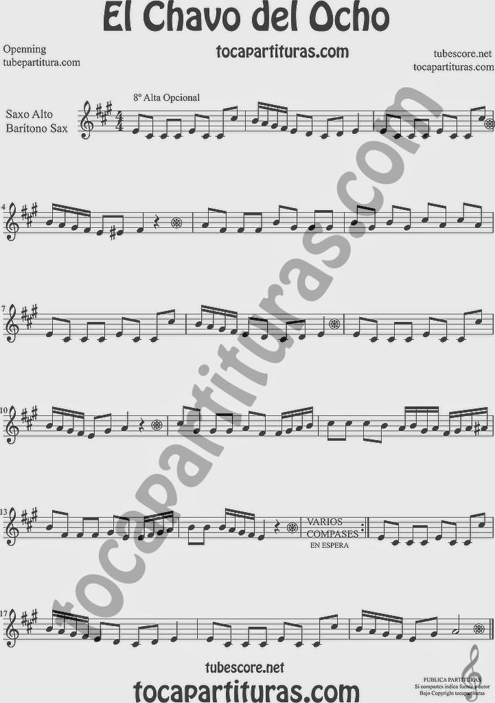 El Chavo del Ocho  Partitura de Saxofón Alto y Sax Barítono Sheet Music for Alto and Baritone Saxophone Music Scores