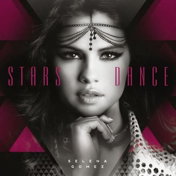 Selena Gomez - Stars Dance (2013)