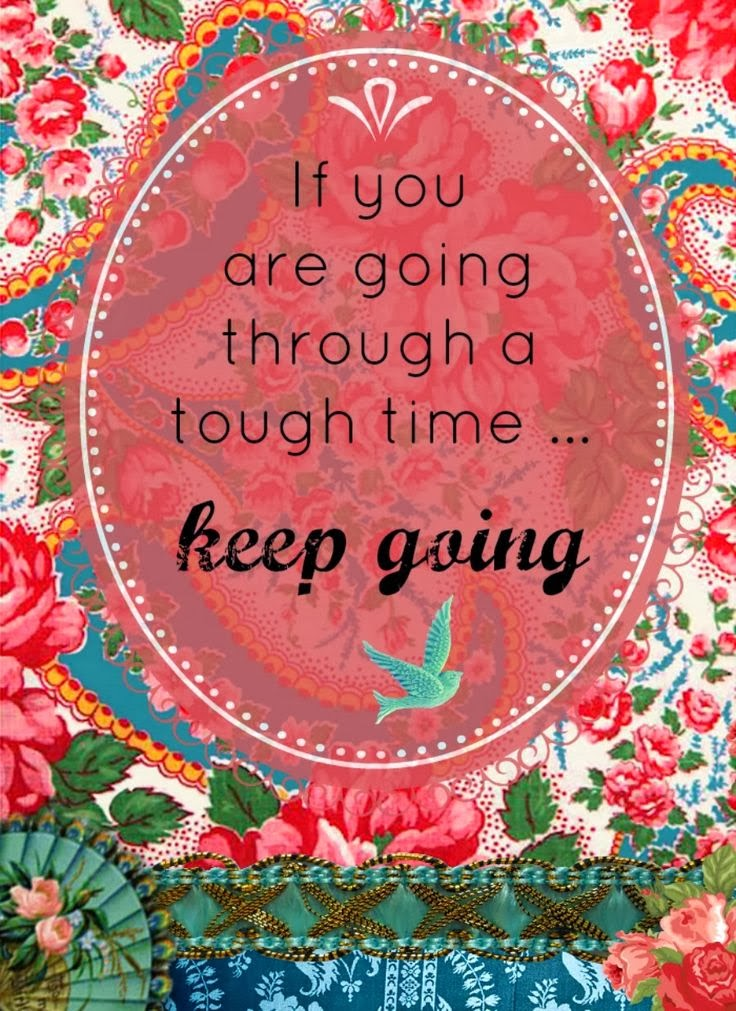 inspirational picture quotes if you are going through