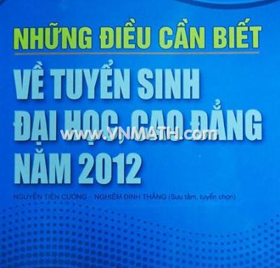 Những điều cần biết về tuyển sinh 2012