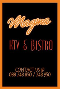 MAGMA KTV &amp; BISTRO