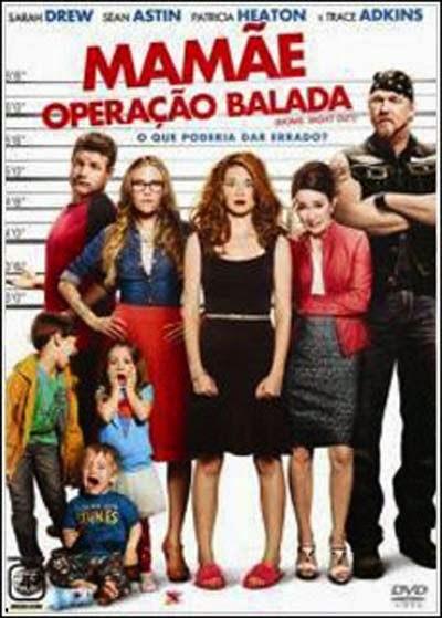 Mamãe: Operação Balada   Dublado Download