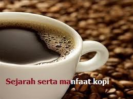 tanaman kopi : sejarah serta manfaat kopi