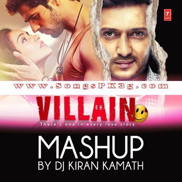 Ek Villain (Mashup) - DJ Kiran Kamath