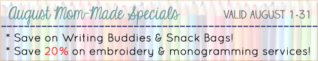 August Mom-Made Specials