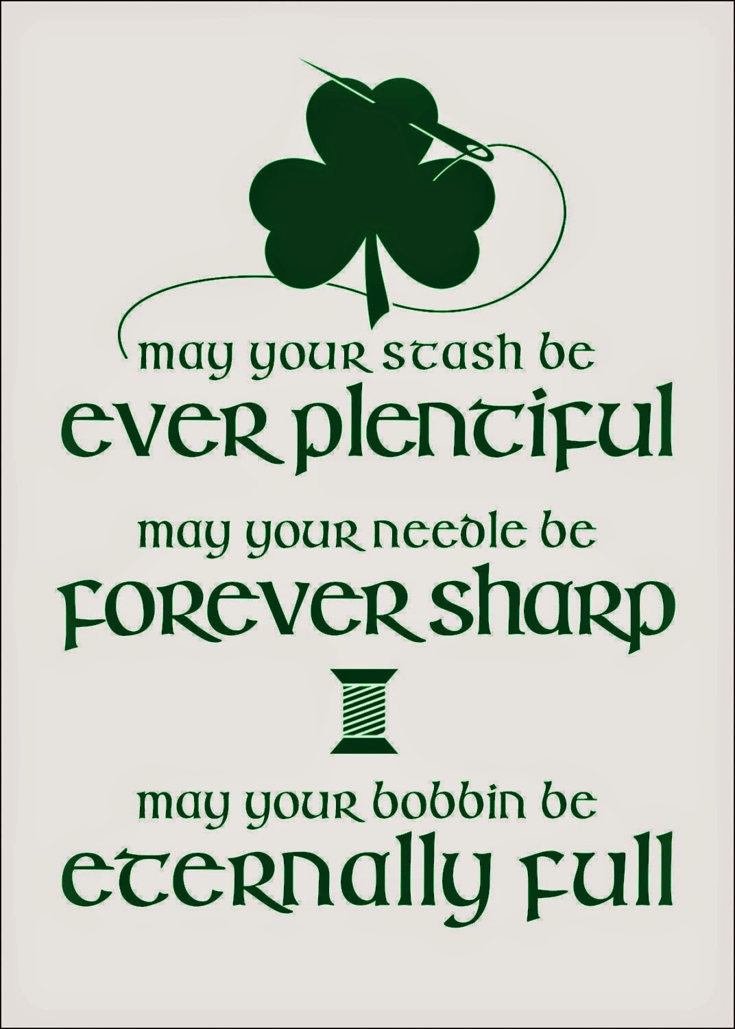 http://theinspiredwren.blogspot.com/2015/03/free-printable-irish-sewing-blessing.html