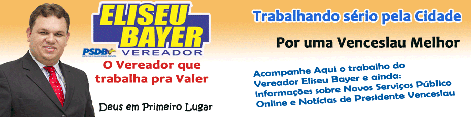 Vereador Eliseu Bayer Nogueira - Pres.Venceslau-SP