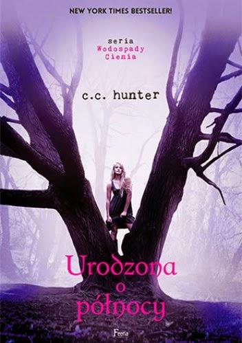 C.C. Hunter - Urodzona o północy