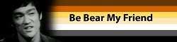 Join 'Be Bear My Friend'