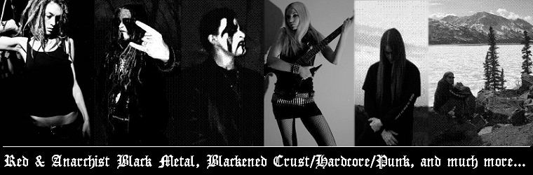 Red & Anarchist Black Metal [and much more!]