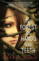 Book cover of The Forest of Hands and Teeth by Carrie Ryan