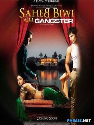 Đấu Tranh Gia Tộc - Saheb Biwi Aur Gangster Return
