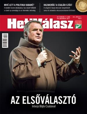 Böjte Csaba, Heti Válasz, választások, Magyarország, politika, egyház, vallás, Dévai Szent Ferenc Alapítvány, magyarság,