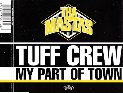 Tuff Crew ‎– My Part Of Town (CDS) (1988) (320 kbps)