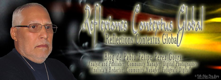 | Reflections Contextus Global | Reflexiones Contextus Global | Blog ©Pablo Felipe Perez Goyry