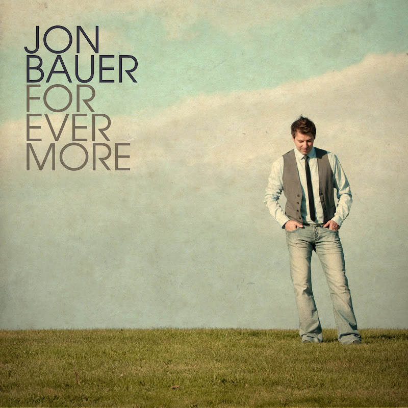 Jon Bauer - Forevermore 2011 English Christian Worship Album
