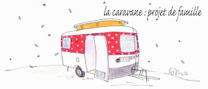 la caravane : projet de famille!