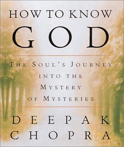 deepak chopra how to know god