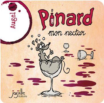 Pinard mon nectar