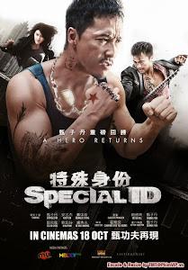 Thân Phận Đặc Biệt - Special Id poster