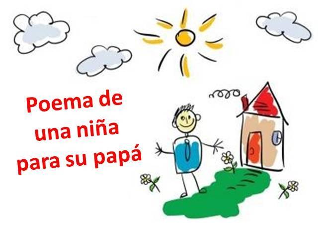 Poemas infantiles cortos y bonitos para papá en su dia