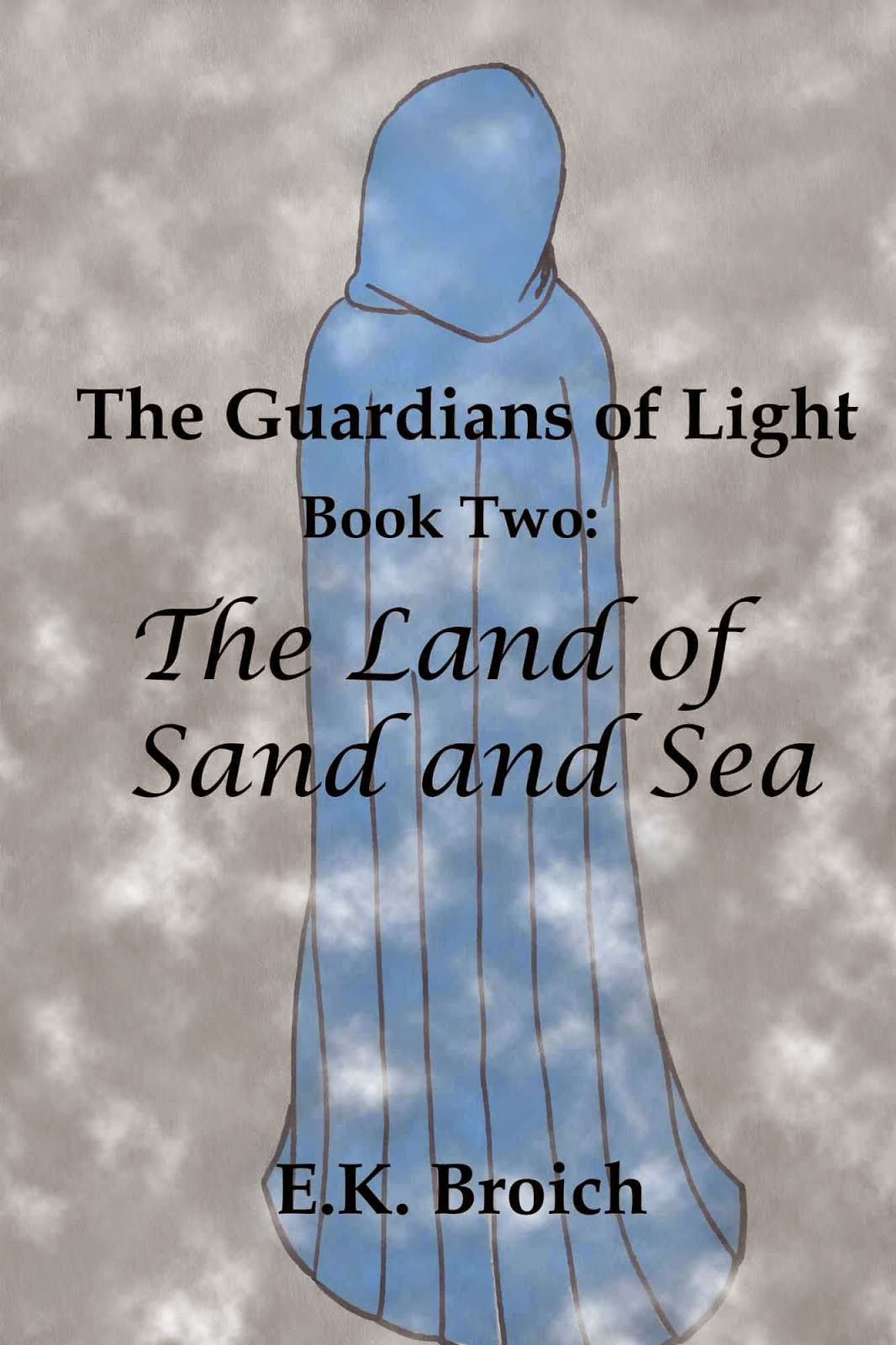 The Guardians of Light, Book Two: The Land of Sand and Sea