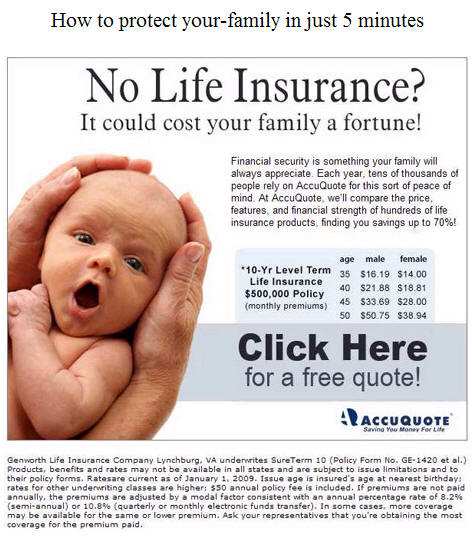 Life Insurance Quotes: It Could Cost Your Family A Fortune