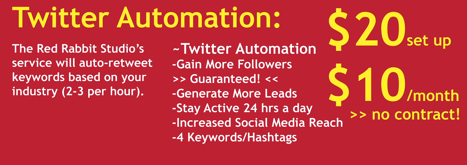 $10 per month and $20 set up, Twitter, Automation