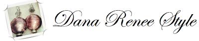 Dana Renee Style