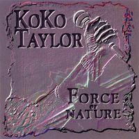 koko taylor - force of nature (1993)