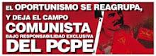 El campo comunista bajo la responsabilidad exclusiva del PCPE