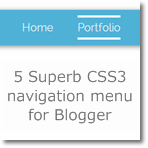 Superb CSS3 Navigation menu for Blogger (5 color style)