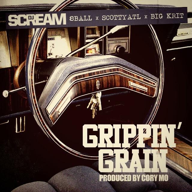 DJ Scream – Grippin Grain (feat. 8Ball, Big K.R.I.T. & Scotty ATL)