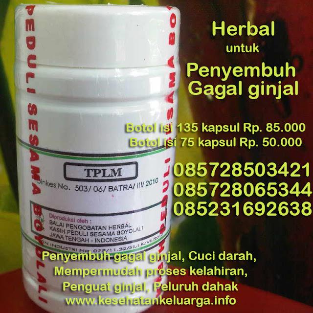 Herbal gagal ginjal 085231692638 atau 085728065344 atau 085728503421 TPLM keluargasehat