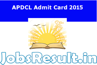 APDCL Admit Card 2015
