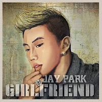 Jay Park Mp3 Girlfriend Downlod