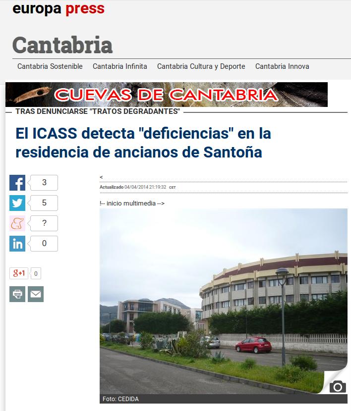 http://www.europapress.es/cantabria/noticia-icass-detecta-deficiencias-residencia-ancianos-santona-denuncia-tratos-degradantes-20140404201905.html