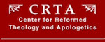 Center for Reformed Theology and Apologetics