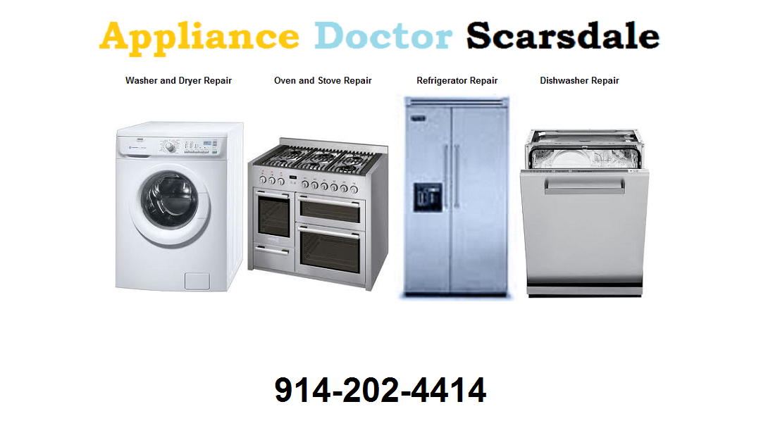 Appliance Doctor Scarsdale 914-202-4414