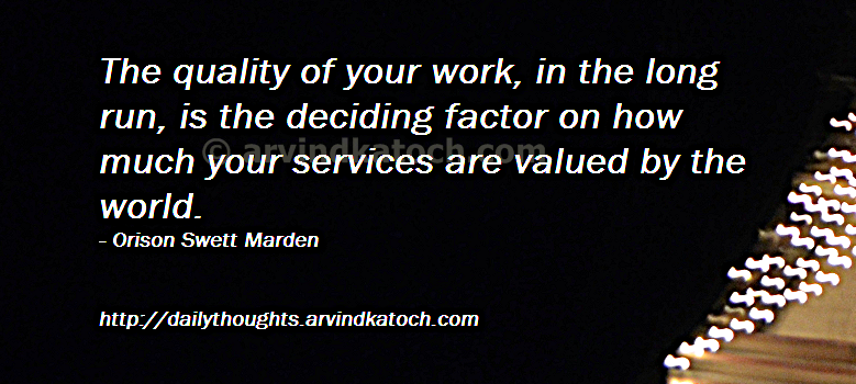 Daily thought of day picture message on the quality of work