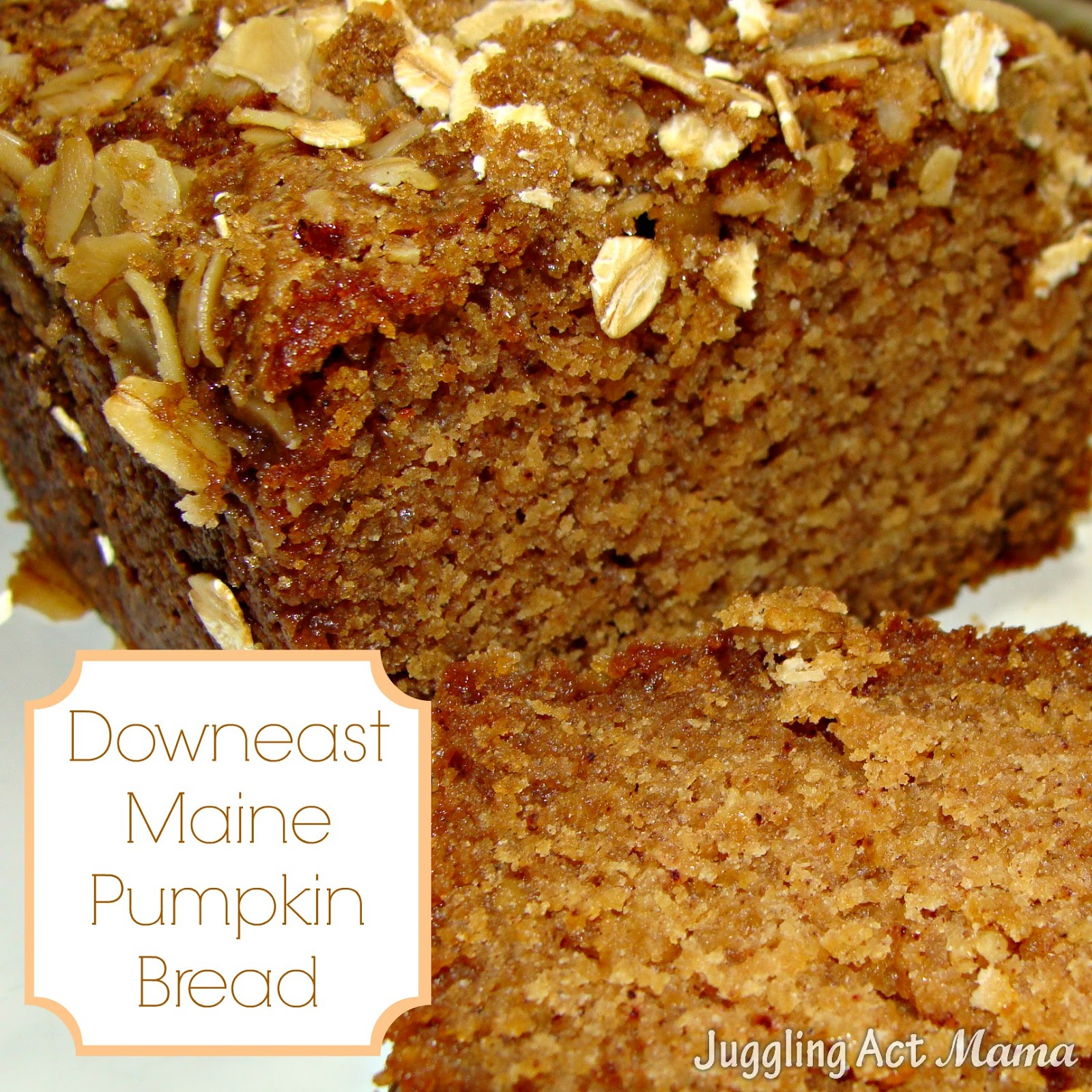 Downeast Maine Pumpkin Bread - Juggling Act Mama