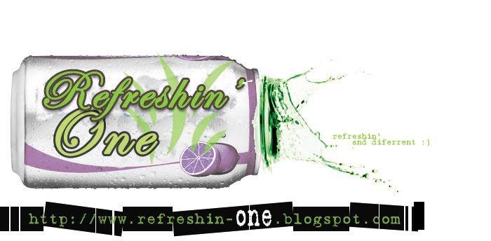 Refreshin' One