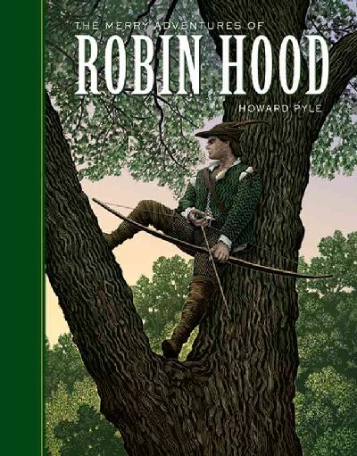 The Merry Adventures of Robin Hood by.