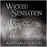Wicked Sensation - Adrenaline Rush