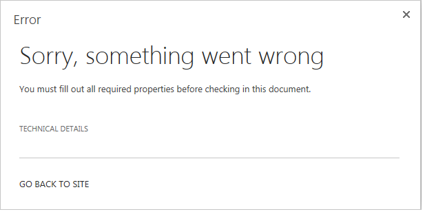 You must fill out all required properties before checking in this document.