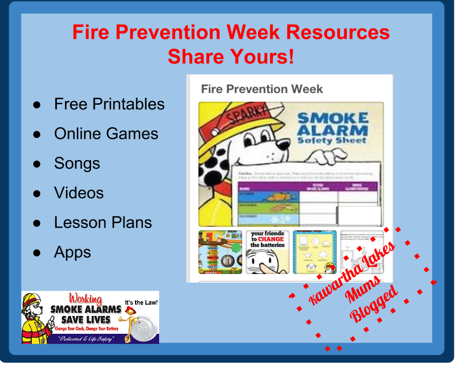 Kawartha Lakes Fire Prrvention Week Resources- Share Yours Free Printables, Online Games,Songs, Videos, Lesson Plans, Apps, Kawartha Lakes Mums Blogged